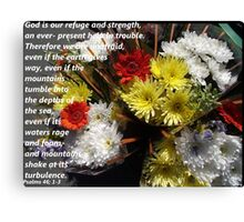 Psalms 46 in Flowers Canvas Print