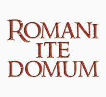Romani ite domum by quarksbar