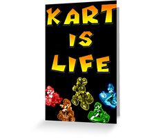 Kart is Life Greeting Card