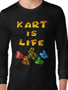 Kart is Life Long Sleeve T-Shirt