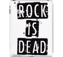 ROCK IS DEAD! iPad Case/Skin