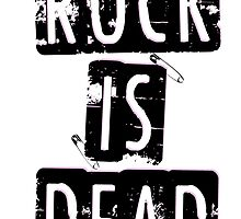 ROCK IS DEAD! by Technoir