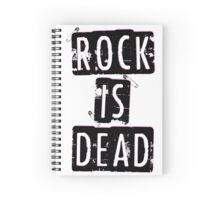 ROCK IS DEAD! Spiral Notebook