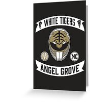 Angel Grove Motorcycle Club (White Tigers) Greeting Card