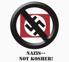 Nazis -- Not Kosher! by Ryan Houston