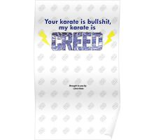 Our Karate is Creed Poster