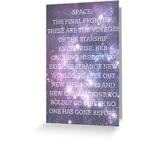 Space: The Final Frontier Greeting Card