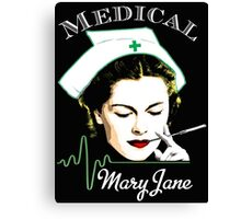 Medical Mary Jane  Canvas Print