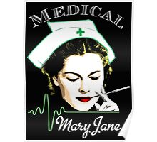 Medical Mary Jane  Poster