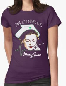 Medical Mary Jane  Womens Fitted T-Shirt