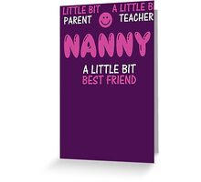 Cute Nanny T Shirt Greeting Card