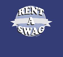Rent a swag Unisex T-Shirt