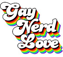 Gay Nerd Love: Afternoon Delight by GayNerdLove