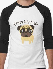 Crazy Pug Lady Men's Baseball ¾ T-Shirt
