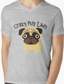 Crazy Pug Lady Mens V-Neck T-Shirt