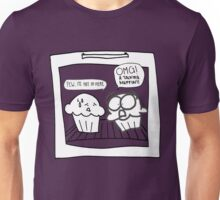 Talking Muffins in the Oven Unisex T-Shirt
