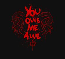 YOU OWE ME AWE 1 Womens Fitted T-Shirt