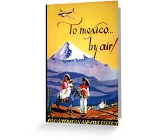 Mexico Vintage Travel Poster Restored Greeting Card