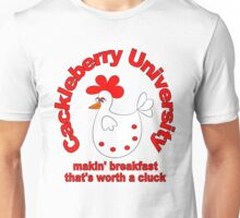 Cacklebarry University Makin' Breakfast Worth A Cluck Unisex T-Shirt
