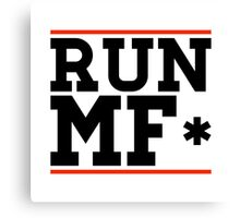 RUN MF* Canvas Print