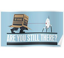 Are you still there Poster