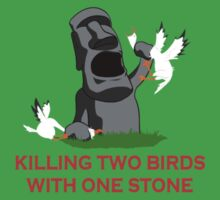 Killing two birds with one stone by funnyshirts