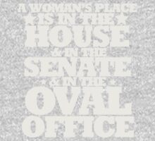 A womans place is in the house senate and oval office Kids Tee