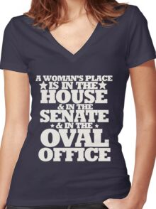 A womans place is in the house senate and oval office Women's Fitted V-Neck T-Shirt