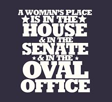 A womans place is in the house senate and oval office T-Shirt