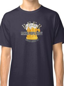 Beer Making People Happy Classic T-Shirt