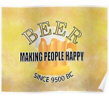 Beer Making People Happy Poster