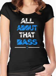 All About That Bass Women's Fitted Scoop T-Shirt