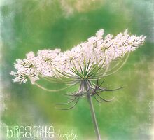 Breathe Deeply by Jacque Gates