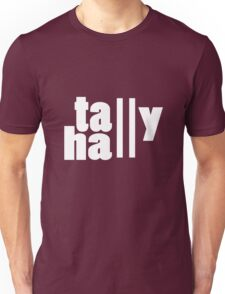 For lack of a tally hall geek funny nerd Unisex T-Shirt