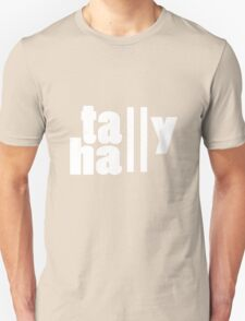For lack of a tally hall geek funny nerd T-Shirt