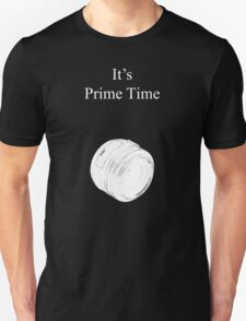 Prime Time Dark Colored Unisex T-Shirt
