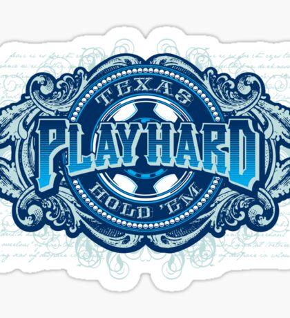 PLAY HARD Sticker