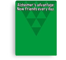 Alzheimer's advantage: New friends every day. Canvas Print
