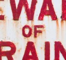 Beware of Trains Sign Sticker