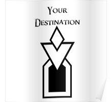 Skyrim - Your Destination Poster