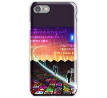 MATTHEW 7:14 - NARROW IS THE WAY iPhone Case/Skin