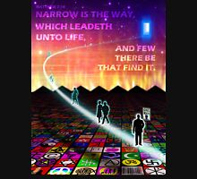 MATTHEW 7:14 - NARROW IS THE WAY T-Shirt