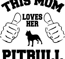 This mom loves her pitbull by imgarry