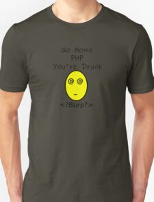 Drunk PHP Unisex T-Shirt