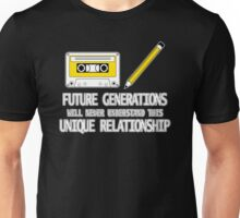 Future Generations Will Never Understand This Unique Relationship Unisex T-Shirt