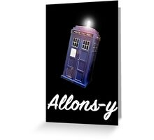 """Allons-y!"" Public Call Box. Greeting Card"