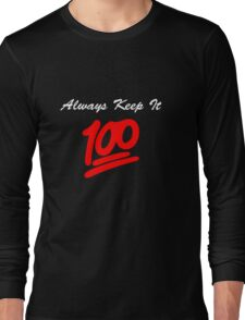 Keep it 100 Emoji Shirt alt Long Sleeve T-Shirt