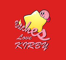 Bitches Love Kirby Unisex T-Shirt