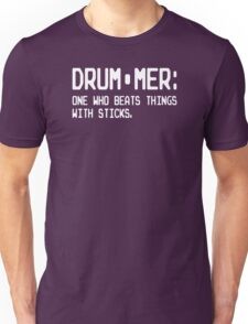 Definition Of A Drummer Unisex T-Shirt