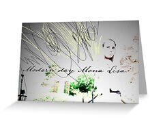 Modern Day Mona Lisa Greeting Card